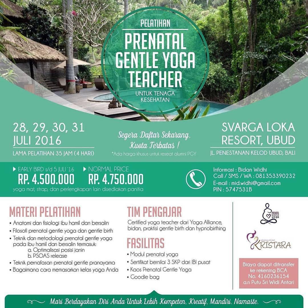 Yoga adalah olah raga yang sangat diminati saat ini Pelatihan Prenatal Gentle Yoga