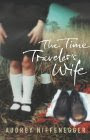 Cover of The Time Traveler's Wife by Audrey Niffenegger
