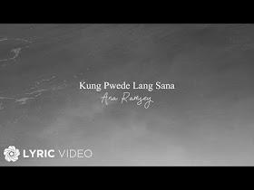 Kung Pwede Lang Sana by Ana Ramsey [Lyric Video]