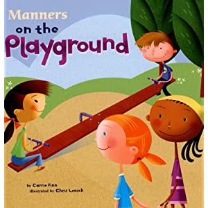 Manners on the Playground (Way to Be!)