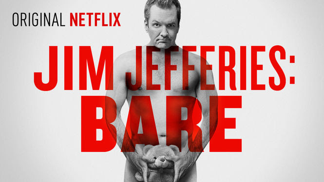 Jim Jefferies: BARE | filmes-netflix.blogspot.com
