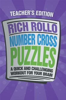 Number Cross Puzzles By: Rich Rollo