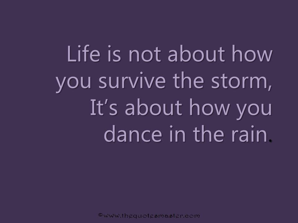 Quote About Surviving Life