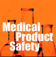 Medical Product Safety