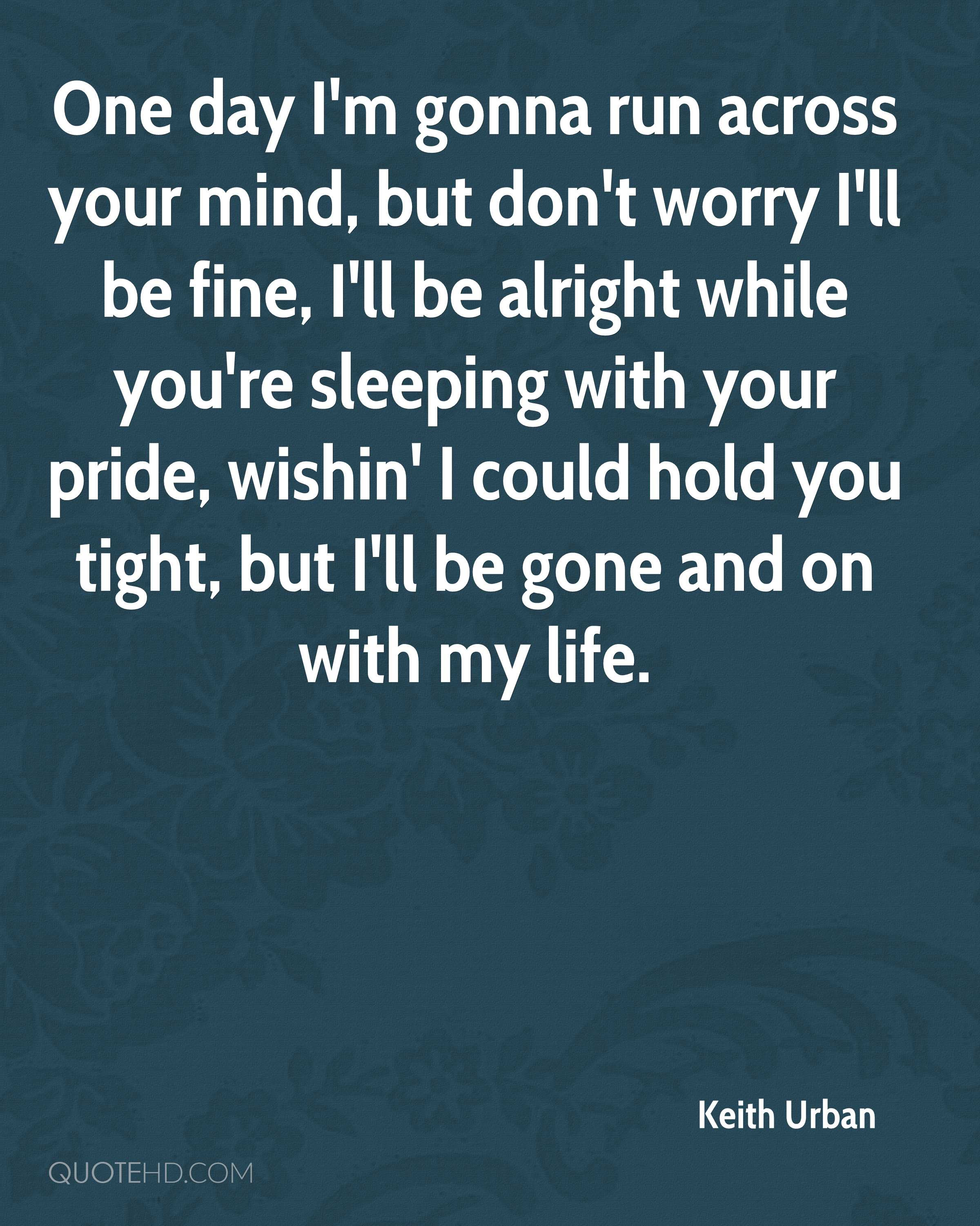 Keith Urban Quotes Quotehd