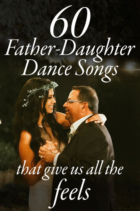 These 60 Father Daughter Dance Songs Get Us Right in the