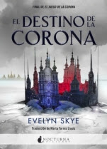 El destino de la corona Evelyn Skye