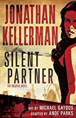 Silent Partner by Jonathan Kellerman, Ande Parks, and Michael Gaydos