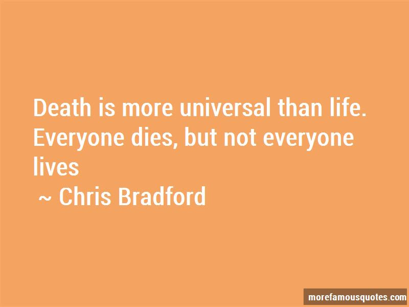 Everyone Dies But Not Everyone Lives Quotes Top 1 Quotes About