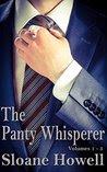 The Panty Whisperer: Volumes 1 - 5