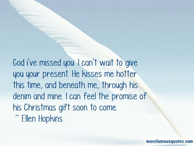 You Are My Christmas Present Quotes Top 23 Quotes About You Are My