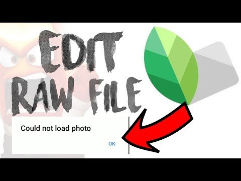 HOW TO EDIT / OPEN RAW FILES IN SNAPSEED | FIX COULD NOT LOAD PHOTO ERROR