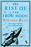 The Rise of the Iron Moon (Jackelian #3)