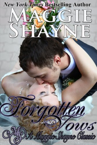 Forgotten Vows (A Maggie Shayne Classic) by Maggie Shayne