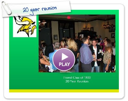 Click to play 20 year reunion