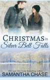 Christmas in Silver Bell Falls - Samantha Chase