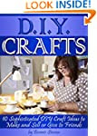 DIY Crafts: 10 Sophisticated DIY Craf...