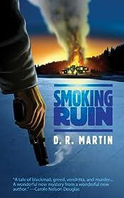 Smoking Ruin by D. R. Martin