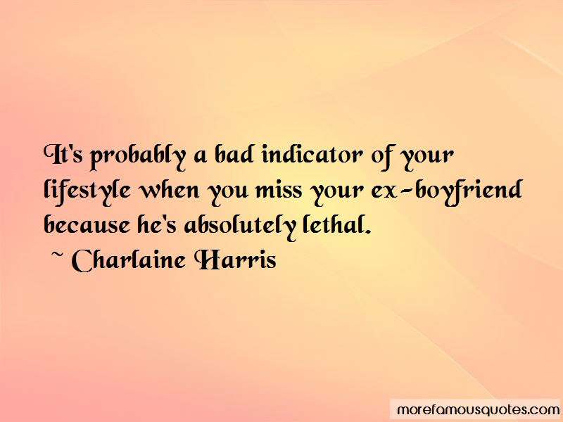 Quotes About When You Miss Your Ex Top 38 When You Miss Your Ex