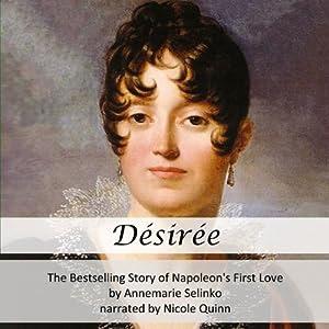 Desiree: The Bestselling Story of Napoleon's First Love | [Annemarie Selinko]