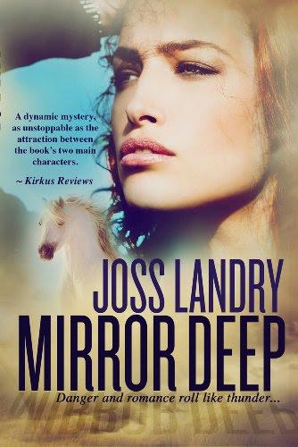 Mirror Deep by Joss Landry