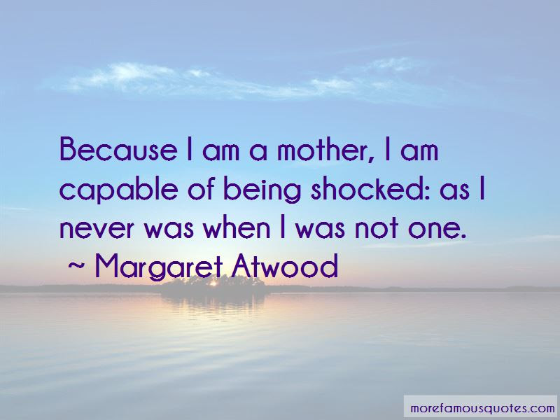Because I Am A Mother Quotes Top 46 Quotes About Because I Am A