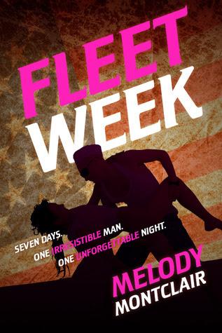 Fleet Week (Fleet Week, #1)