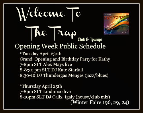 The Trap Opening Schedule by Kara 2