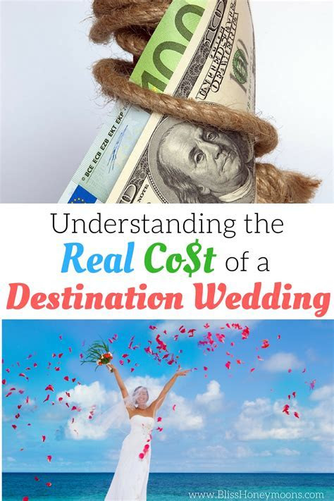 Understanding The Real Cost Of A Destination Wedding