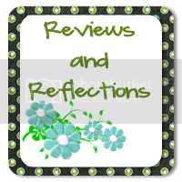 Reviews and Reflections