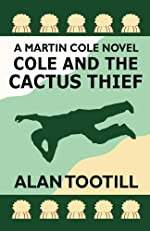 Cole and the Cactus Thief by Alan Tootill
