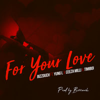 Bizzouch - For Your Love
