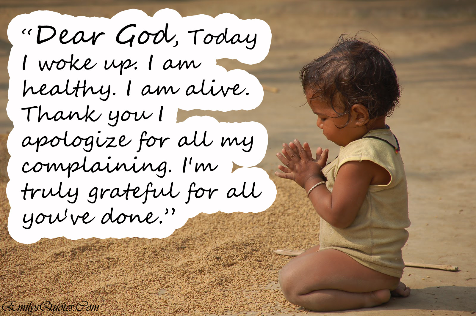 Dear God Im Truly Grateful For All Youve Done Small Acts Of