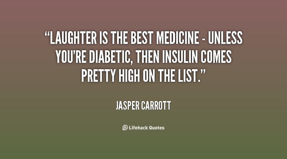 Laughter Is The Best Medicine Quotation