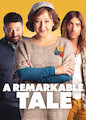 Remarkable Tale, A