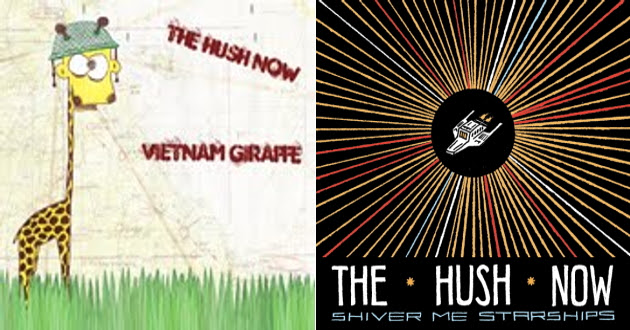The Hush Now -- Vietnam Giraffe single and Shiver Me Starships EP