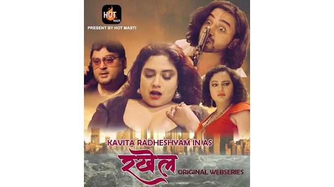 Rakhail (2020) - Hot Masti WEB Series Season 1 (EP 1 Added)