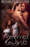 Preferred Rewards - Michael Patrick Lewis
