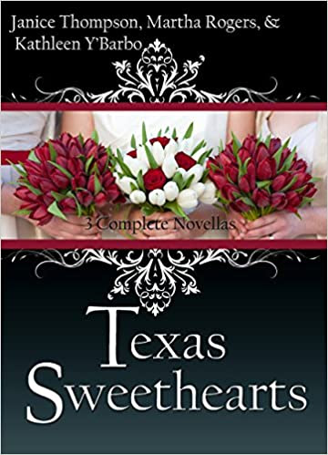 Texas Sweethearts (Christian romance novella collection) 3 novellas in 1