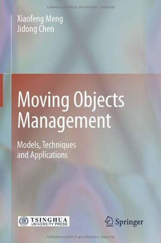 [PDF] Moving Objects Management: Models, Techniques and Applications Free Download