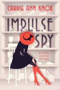Impulse Spy by Carrie Ann Knox