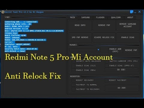 Redmi Note 5 Pro Mi account Anti Relock Fix / Secret Tool Pro