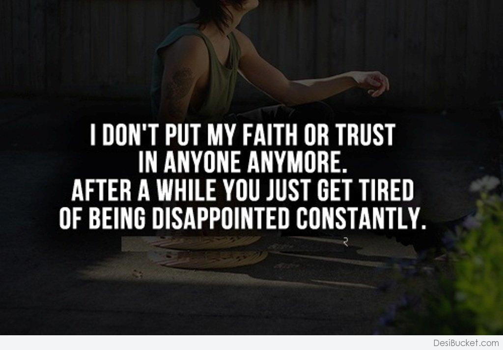 Quotes About Dont Trust 431 Quotes