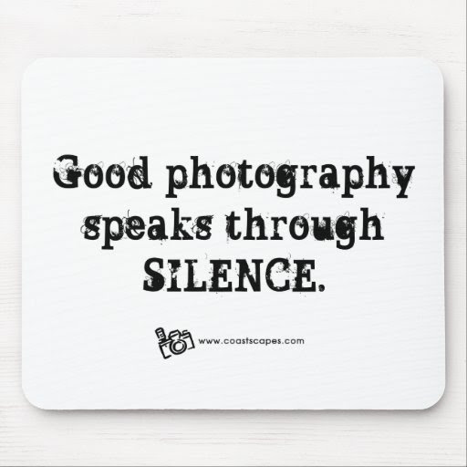 Silent Photography Quote Mouse Pad  Zazzle