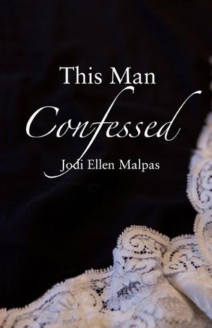 This Man Confessed (This Man, #3)