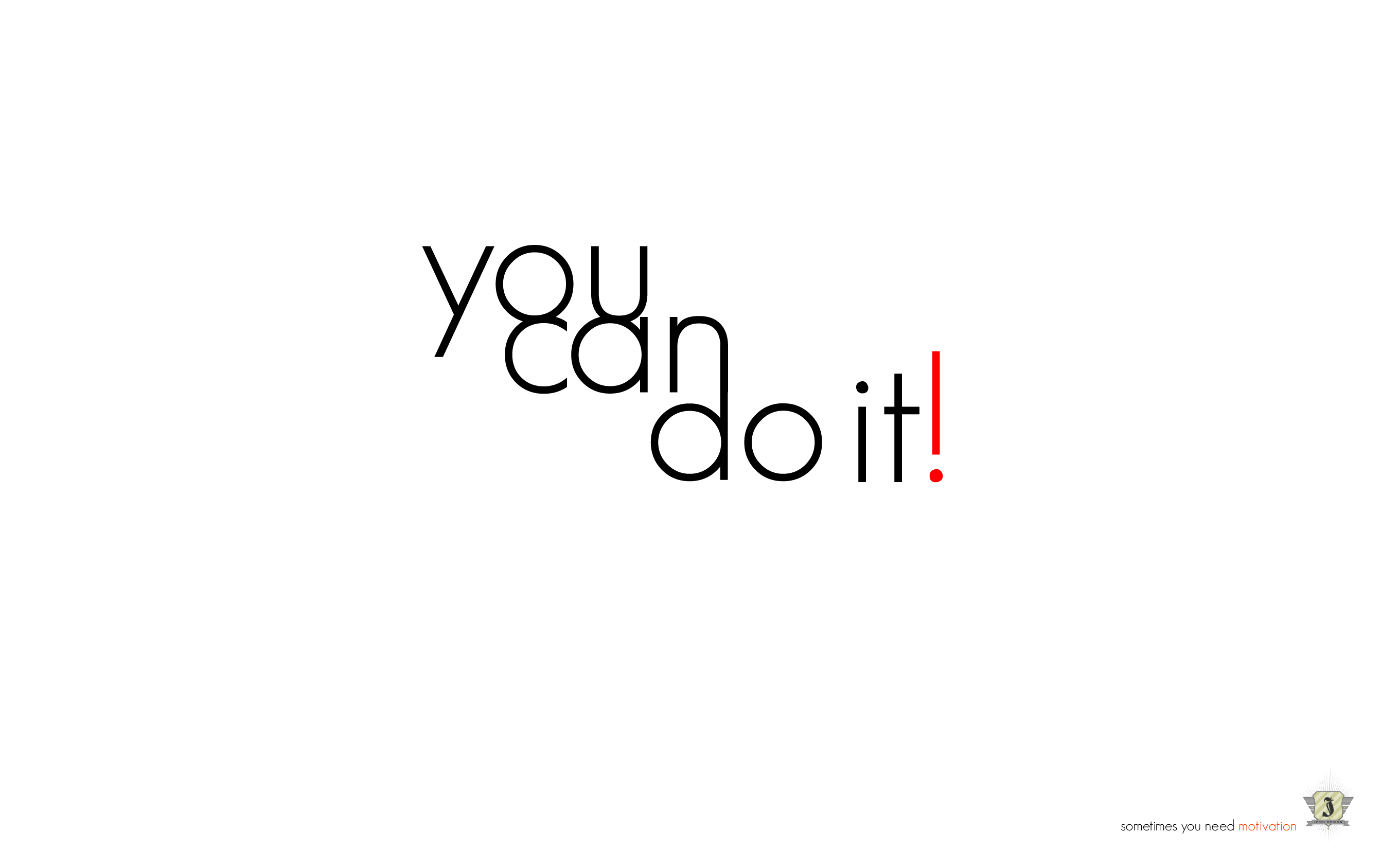 You Can Do It Wallpaper Wallpaper Wide Hd