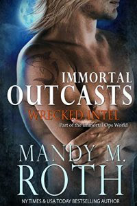 Wrecked Intel by Mandy M. Roth
