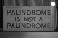 Palindrome Is Not a Palindrome by Laughing Squid, on Flickr