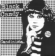 Black Candy - 'Candinista'