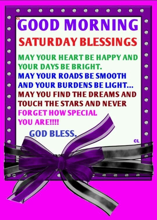 Good Morning Saturday Blessings Pictures Photos And Images For